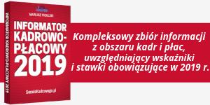 Informator Kadrowo - Płacowy 2019
