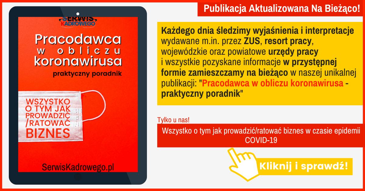 Pracodawca w Obliczu Koronawirusa - Aktualizowany Na Bieżąco! Wszystko o tym jak prowadzić/ratować biznes w czasie epidemii COVID-19