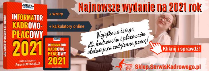 KLIKNIJ i SPRAWDŹ - Informator Kadrowo-Płacowy 2021