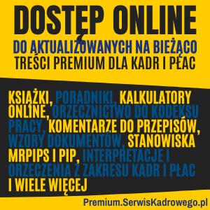 Dostęp Online Do Aktualizowanych Na Bieżąco Treści PREMIUM Dla Kadr i Płac