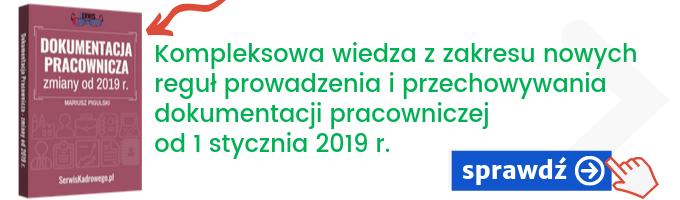 Dokumentacja Pracownicza - zmiany od 2019 r.