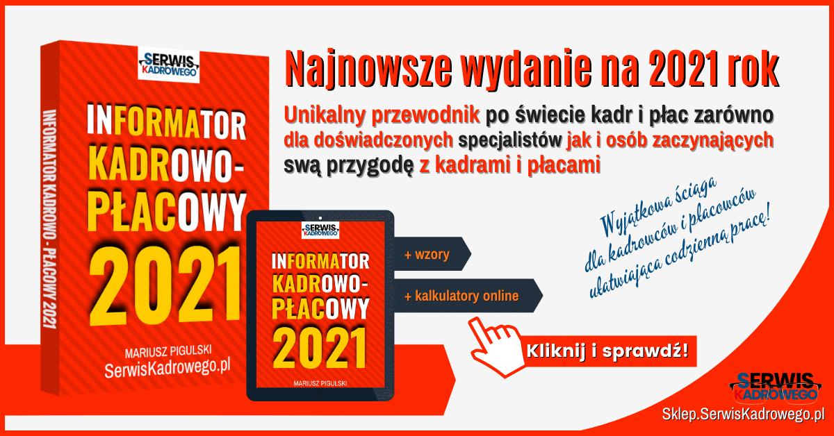 Informator Kadrowo-Płacowy 2021