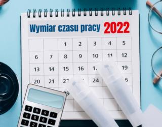 Wymiar czasu pracy 2022